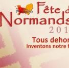 La Fête des Normands 2017, par les Normands. Tous dehors !